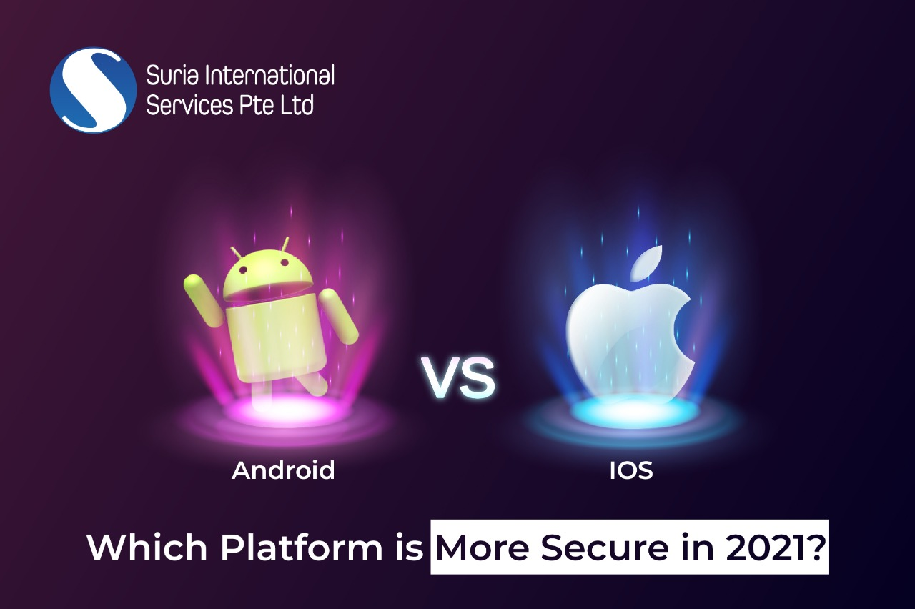 Android vs. iOS- Which is More Secure OS in 2021?