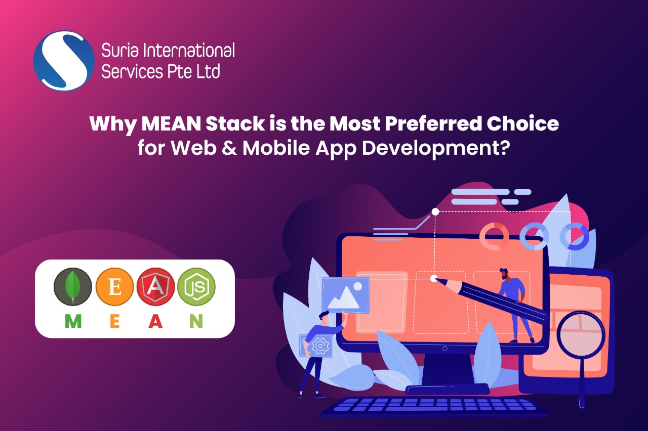 Why MEAN Stack is the Most Preferred Choice for Web & Mobile App Development