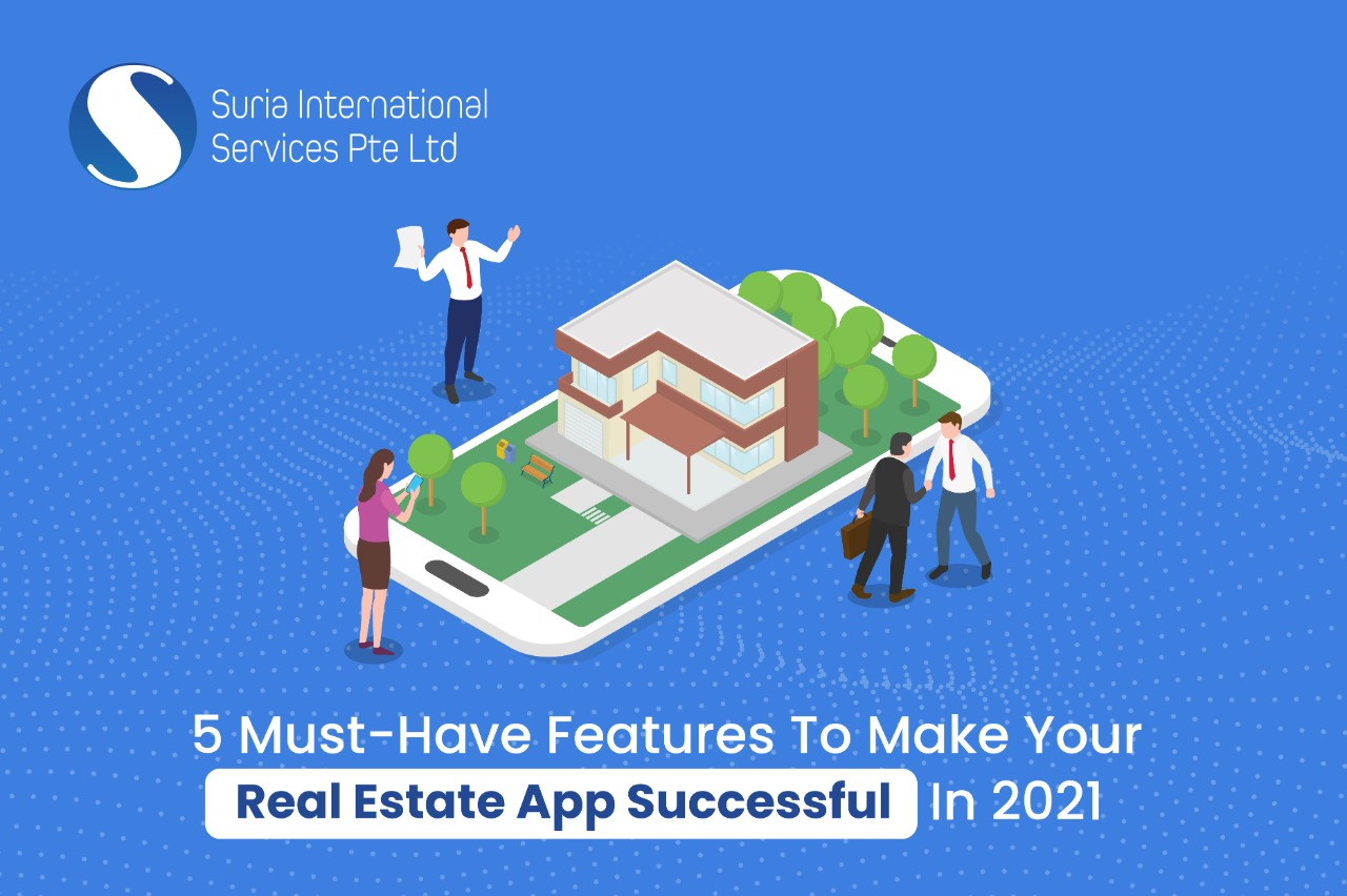 5 Must-Have Features to Make Your Real Estate App Successful in 2021